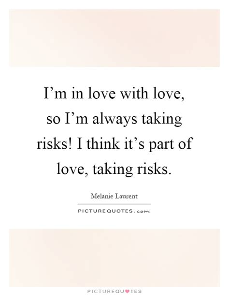 Quotes Taking Risks Love