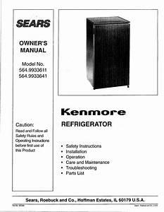 Kenmore 5649933611 User Manual Compact Refrigerator