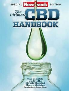 The Ultimate Cbd Handbook Newsweek Magazine