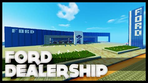 minecraft ford dealership youtube