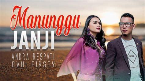 Lagu lagu andra respati mp3 ✖. Download Lagu Andra Respati 'Manunggu Janji' MP3, Gudang Lagu Pop Minang Terpopuler - Tribun Lampung
