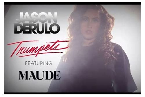 jason derulo ft maude trumpets mp3 download