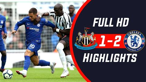 Newcastle Vs Chelsea 1-2 Goal highlights - Hipxclusive