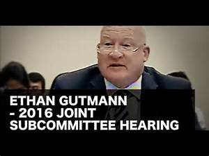 Ethan Gutmann - 2016 Joint Subcommittee Hearing - YouTube