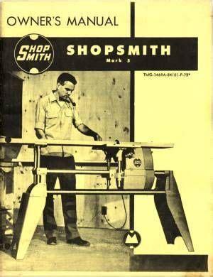 vintage shopsmith mark  manual woodworking shopsmith