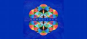 "See Coldplay's New Lyric Video For ""Hypnotized"" 