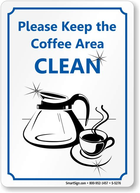 coffee area clean signs sku