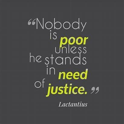 Justice Quotes Quote Lactantius Unless He Poor