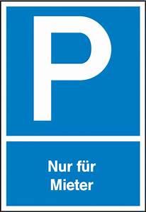 Kündigungsfrist Für Mieter : schild parkplatz nur f r mieter aus aluminium 2 mm ~ Lizthompson.info Haus und Dekorationen