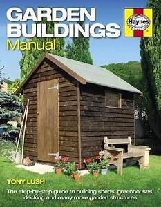 9780857334862  Garden Buildings Manual  A Guide To