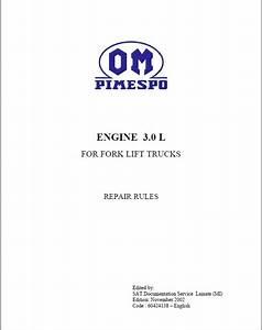 Om Pimespo Engine 3 0l For Forklift Trucks Repair Rule