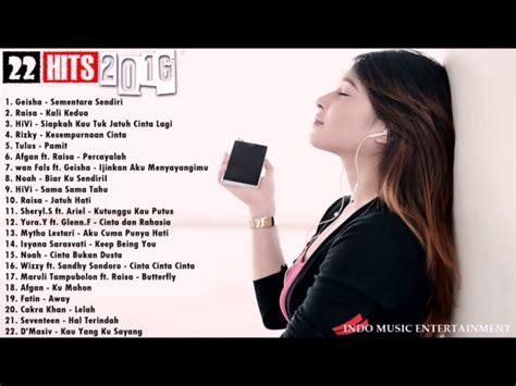 Lagu Indonesia Terbaru 2018 22 Hits Terbaik Juni 2018