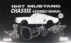 1967 Mustang Sheet Metal Weld  U0026 Sealant Reprint Assembly Manual