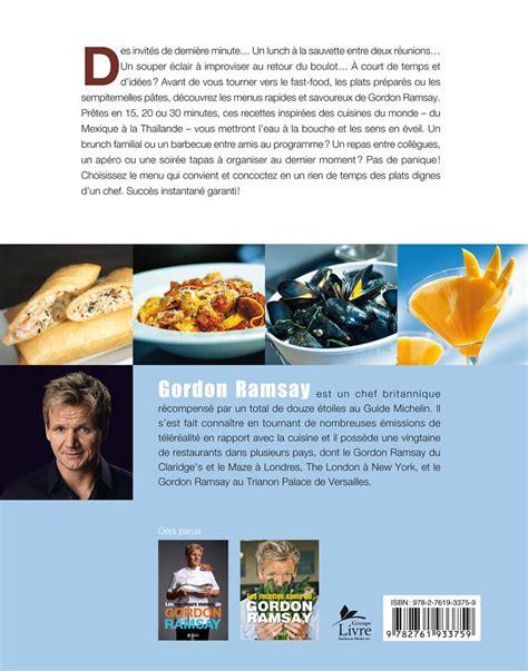 livre de cuisine gordon ramsay livre les recettes express de gordon ramsay les éditions