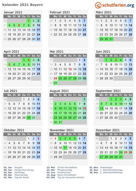 Dabei können sie gemäß ihren ansprüchen eine darstellung als jahreskalender, als halbjahreskalender, als quartalskalender oder als monatskalender wählen. Kalender 2021 + Ferien Bayern, Feiertage