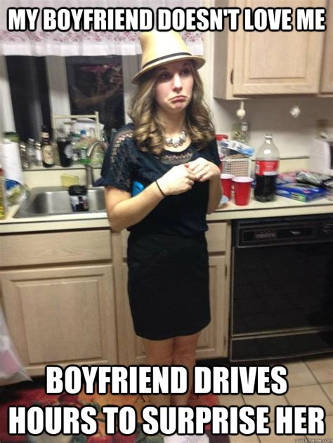 I Love My Boyfriend Meme - my boyfriend doesn t love me boyfriend drives hours to surprise her caitlin meme quickmeme