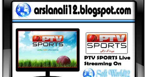 Ptv Sports Tv Channel Live Streaming  Soft World12