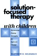 Brief Family Therapy Homework Planner by Pathways To Change Brief Therapy With Difficult