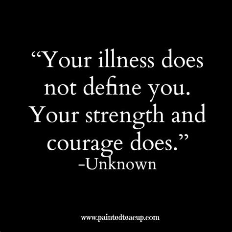 Mental Health Quotes Your Illness Does Not Define You Your Strength And