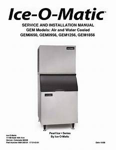 Ice O Matic Gem0650 Gem0956 Gem1256 Gem1856 Ice Maker Service Manual Download  Schematics