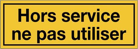 affiche ne pas d anger pour bureau panneaux de danger avec message hors service ne pas