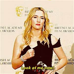 Look At Me Kate Winslet GIF - LookAtMe KateWinslet Award ...