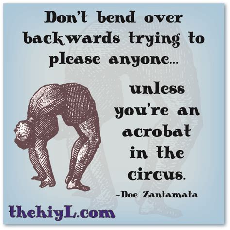 Bending Over Backwards For Someone Quotes