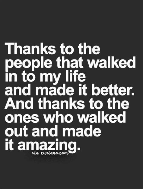 Walking Into My Life Quotes