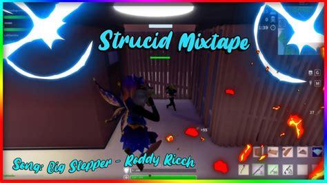 big stepper strucid battle royale montage youtube