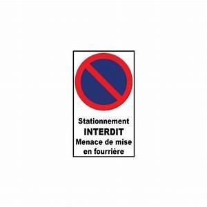Mise En Fourrière : stationnement interdit menace de mise en fourri re ~ Gottalentnigeria.com Avis de Voitures