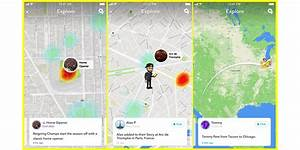 Snapchat Beefed Up Its Snap Map Feature With Map Explore  U2013 Adweek