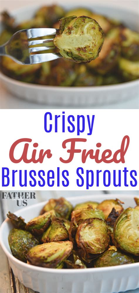 sprouts air brussels crispy fryer fried fatherandus brussel recipe dish healthy side recipes balsamic sprout vinegar garlic dishes taste chips