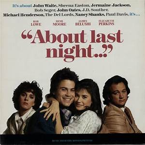 Movie About Last Night Demi Moore|Online Free Movies 2017 ...
