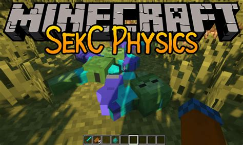 sekc physics mod   death animation minecraftnet