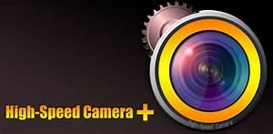 دانلود نرم افزار High-Speed Camera Plus امکان فیلمبرداری ...