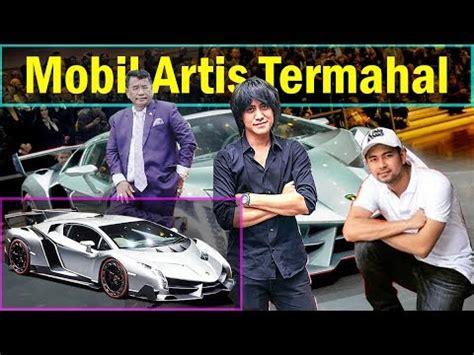 harga mobil artis indonesia termahal  termewah youtube