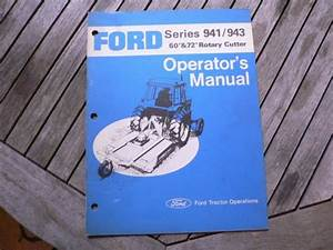Ford Tractor 941 943 60 U201d 72 U0026quot  Rotary Cutter Owners