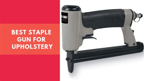 Best Staples For Upholstery by Toolsivy Nailer Stapler Top Models Tested Compared
