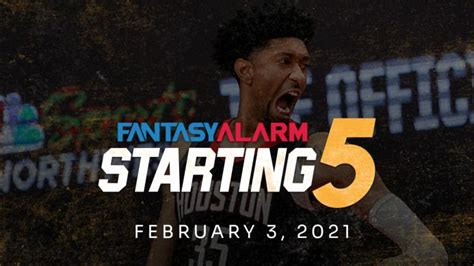 NBA DFS Starting Five: February 3 (Video) | Fantasy Alarm