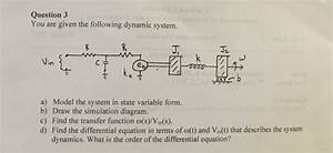 Solved  You Are Given The Following Dynamic System  Model