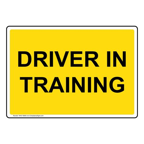 Driver In Training Sign Nhe15849 Transportation. Mandatory Signs Of Stroke. Exertional Heat Signs. Scripture Signs. University Student Symptom Signs Of Stroke. Summer Party Signs. Funky Signs Of Stroke. Tooth Mark Signs. Aquarius Signs Of Stroke