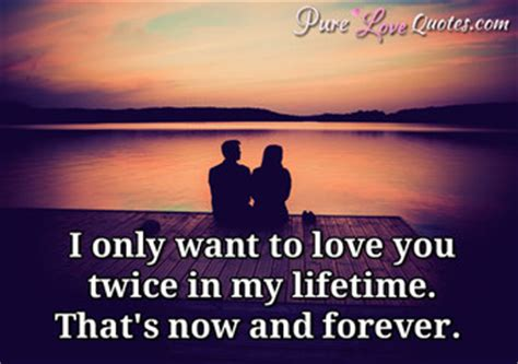 Love You Now Forever Quotes