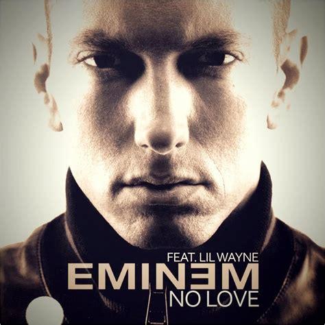 not lagu my love lirik lagu terbaru eminem no love lyrics