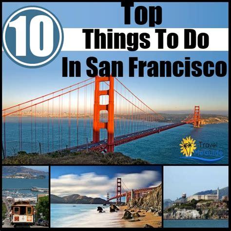 San Francisco Top 10 Travel Attractions California