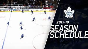 Maple Leafs Announce Schedule for 2017-18 Season | NHL.com