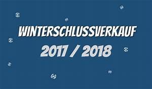 Wann Ist Winterschlussverkauf 2018 : winterschlussverkauf 2017 2018 die besten wsv sales ~ Watch28wear.com Haus und Dekorationen