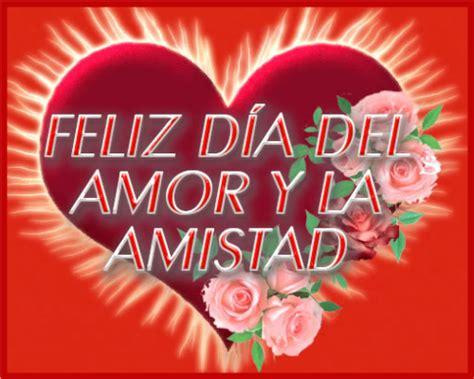 flores con frases de feliz dia de amor y amistad Mensaje