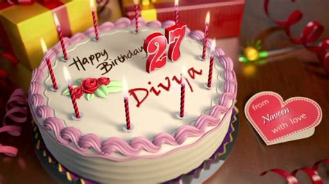 So get it now, he will love it. Happy Birthday Divya Naveen ! - YouTube