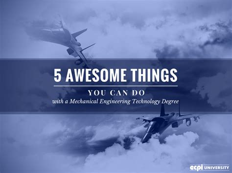 5 Awesome Things You Can Do With A Mechanical Engineering