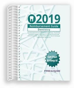 Reimbursement Guide For Dentistry 2019